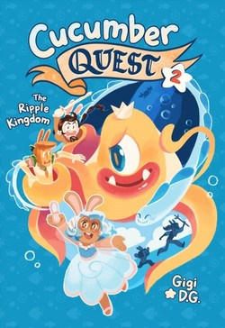 Cucumber Quest: The Ripple Kingdom book