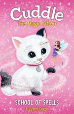 Cuddle the Magic Kitten Book 4: School of Spells book