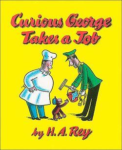 Curious George Takes a Job Book