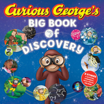 Curious George's Big Book of Discovery book