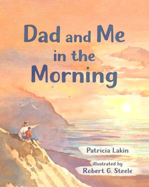 Dad and Me in the Morning Book