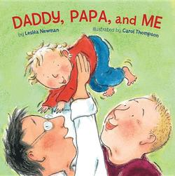 Daddy, Papa, and Me book