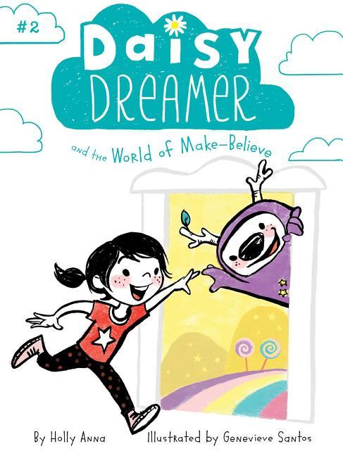 Daisy Dreamer and the World of Make-Believe, Volume 2 book