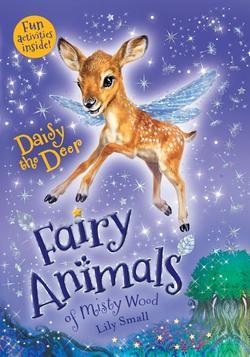 Daisy the Deer: Fairy Animals of Misty Wood book