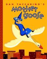 Dan Yaccarino's Mother Goose book