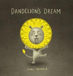 Dandelion's Dream book