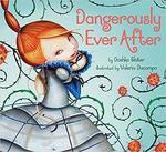 Dangerously Ever After book
