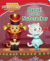 Daniel and the Nutcracker (Daniel Tiger's Neighborhood) book