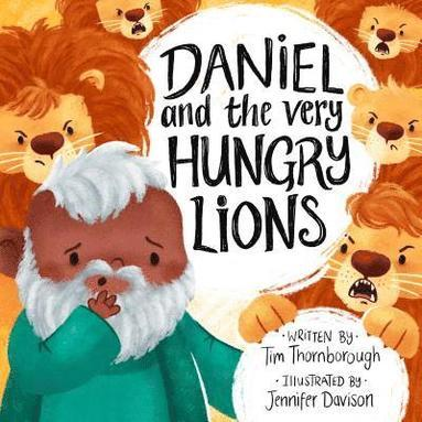 Daniel and the Very Hungry Lions book