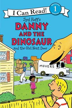 Danny and the Dinosaur and the Girl Next Door book