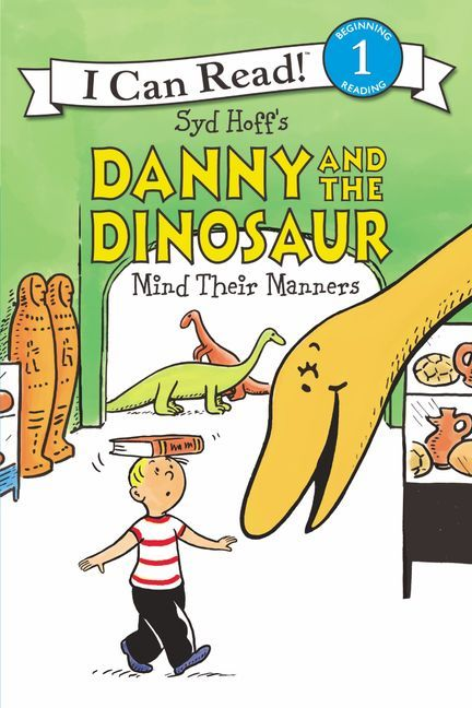 Danny and the Dinosaur Mind Their Manners book