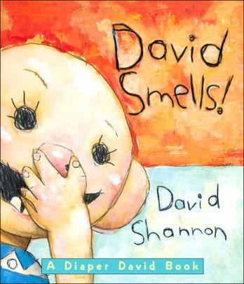 David Smells!: A Diaper David Book book
