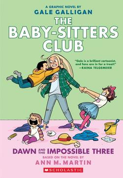 Dawn and the Impossible Three (the Baby-Sitters Club Graphic Novel #5): A Graphix Book, Volume 5 book