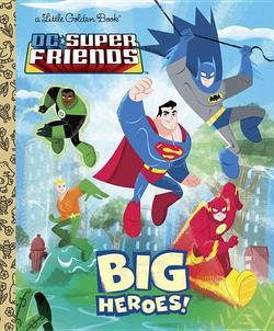 DC Super Friends: Big Heroes! book