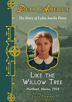 Dear America: Like the Willow Tree book