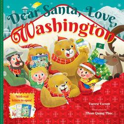 Dear Santa, Love, Washington book