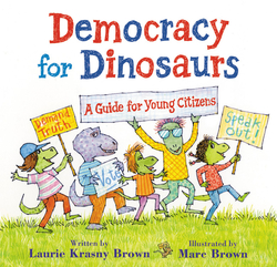 Democracy for Dinosaurs: A Guide for Young Citizens book