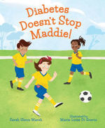 Diabetes Doesn't Stop Maddie! book