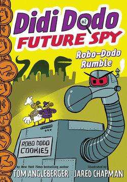 Didi Dodo, Future Spy: Robo-Dodo Rumble book