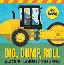 Dig, Dump, Roll book