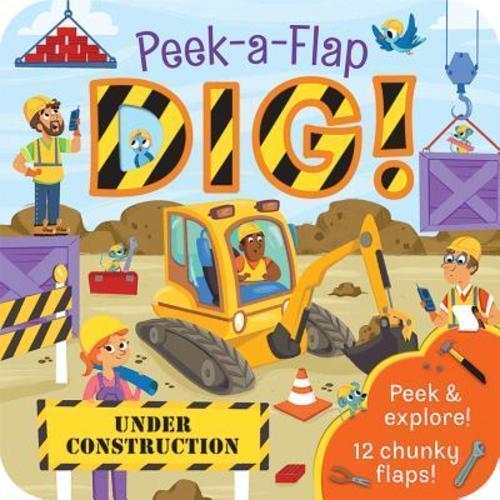 Dig! Peek-a-Flap book