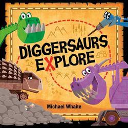 Diggersaurs Explore book