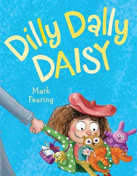 Dilly Dally Daisy book
