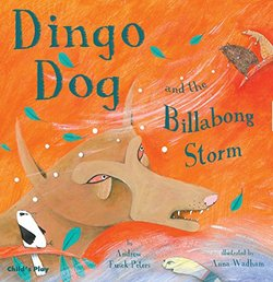 Dingo Dog and the Billabong Storm book