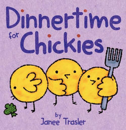Dinnertime for Chickies book