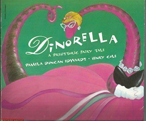 Dinorella: A Prehistoric Fairy Tale book