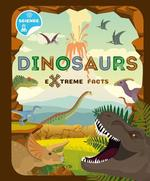 Dinosaurs Extreme Facts book