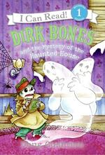 Dirk Bones and the Mystery of the Haunted House book