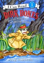 Dirk Bones and the Mystery of the Missing Books book