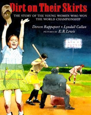 Dirt on Their Skirts: The Story of the Young Women who Won the World Championship book