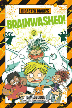 Disaster Diaries: Brainwashed! book