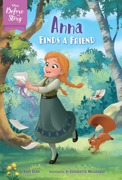 Disney Before the Story: Anna Finds a Friend book