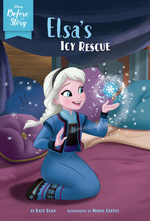 Disney Before the Story: Elsa's Icy Rescue book