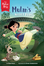 Disney Before the Story: Mulan's Secret Plan book