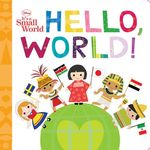 Disney It's A Small World: Hello, World! book