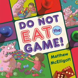 Do Not Eat the Game! book