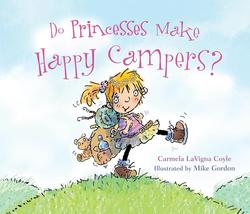 Do Princesses Make Happy Campers? book