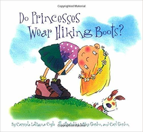 Do Princesses Wear Hiking Boots? book