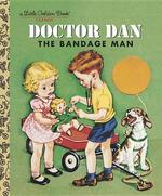 Doctor Dan the Bandage Man book