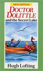 Doctor Dolittle and the Secret Lake book