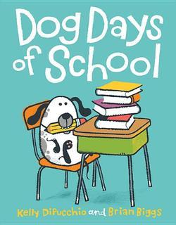 Dog Days of School book
