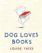 Dog Loves Books book