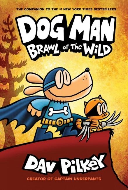 Dog Man: Brawl of the Wild book