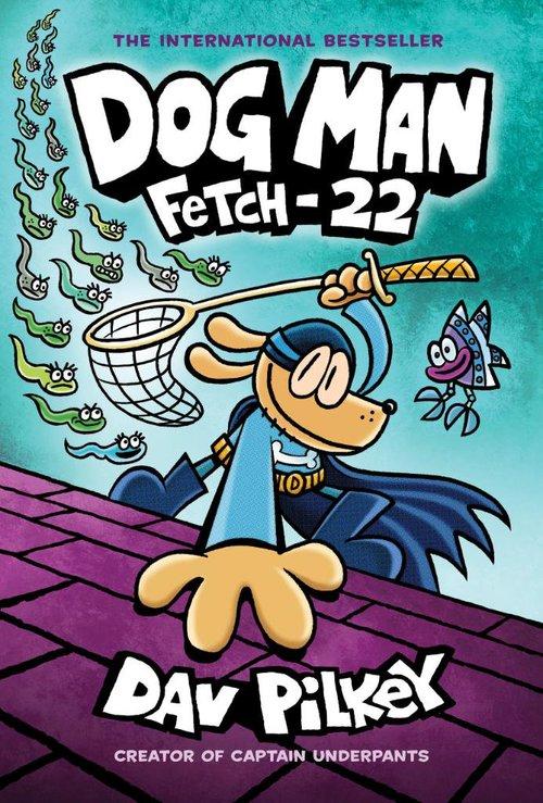 Dog Man: Fetch-22 book