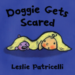 Doggie Gets Scared book