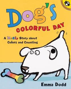 Dog's Colorful Day: A Messy Story about Colors and Counting book